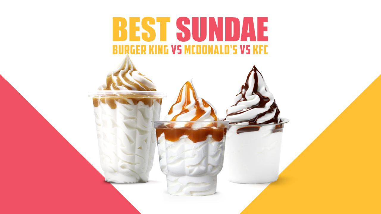 Burger King vs McDonald's vs KFC – Miglior Sundae