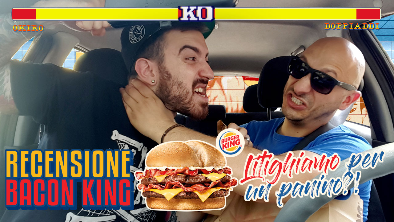 Bacon King – Il nuovo panino di Burger King ci ha fatto litigare!