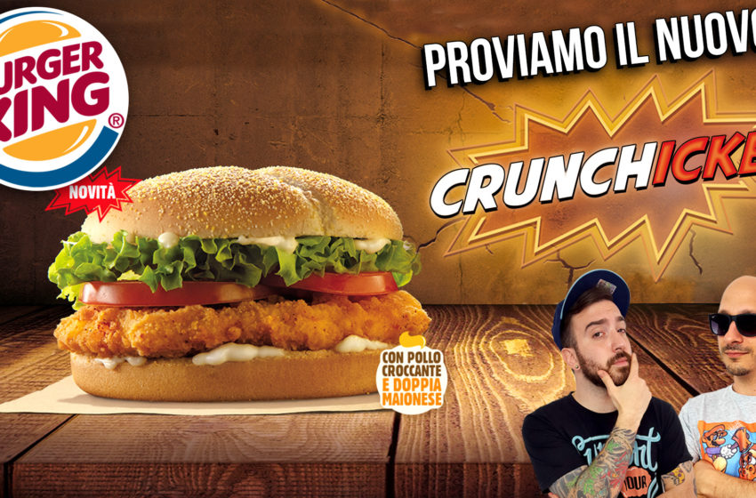 Crunchicken: il nuovo con il pollo di Burger King!
