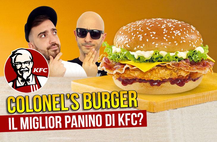Il MIGLIOR PANINO di KFC? Proviamo il COLONEL'S BURGER!