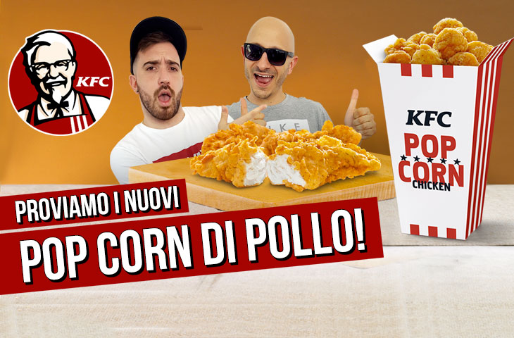 Proviamo i POP CORN CHICKEN e i TENDERS ORIGINAL RECIPE di KFC!