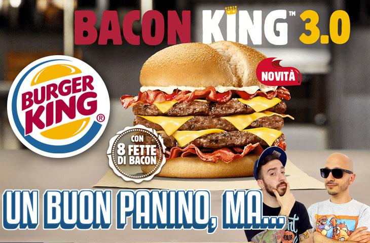 Un buon panino ma zero fantasia: proviamo il Bacon King 3.0