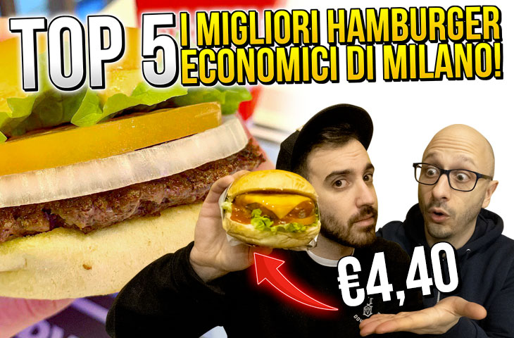 Top 5 Hamburger economici di Milano