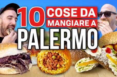 10 cose da mangiare a PALERMO!