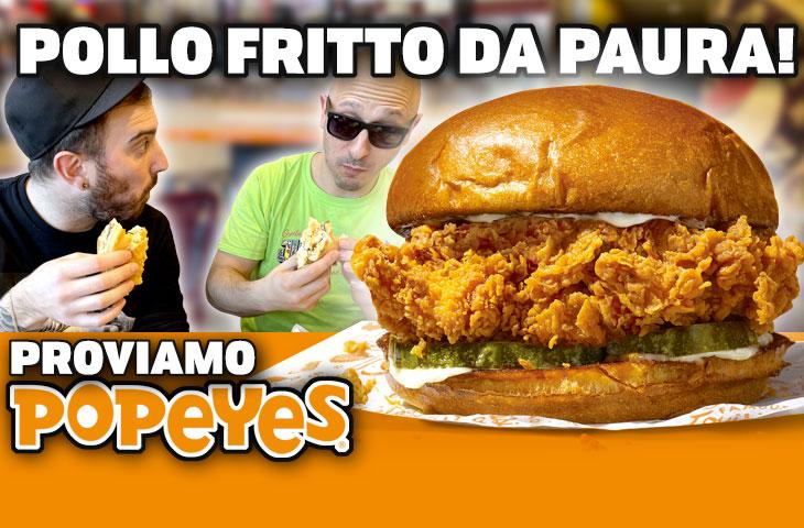 Popeyes Louisiana Kitchen – Abbiamo provato il Fast Food di pollo della Louisiana