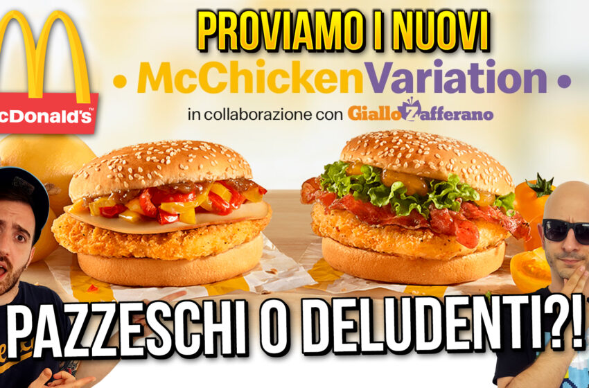 McCHICKEN VARIATION 2020 di McDONALD'S e GIALLOZAFFERANO!
